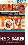 Compelled By Love : How We Change the...