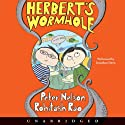 Herbert's Wormhole (       UNABRIDGED) by Peter Nelson Narrated by Jonathan Davis