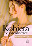 img - for Kobieta po czterdziestce book / textbook / text book