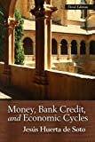 img - for Money, Bank Credit, and Economic Cycles (LvMI) book / textbook / text book