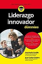 LIDERAZGO INNOVADOR PARA DUMMIES (SPANISH EDITION)