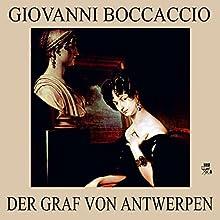 Der Graf von Antwerpen (       ungekürzt) von Giovanni Boccaccio Gesprochen von: Thomas Gehringer