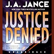 Justice Denied | [J. A. Jance]