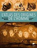 echange, troc Douglas Palmer - L'atlas des origines de l'homme : Une histoire illustrée