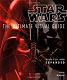 Star Wars: The Ultimate Visual Guide: Updated and Expanded (0756692482) by Windham, Ryder