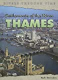 Settlements of the River Thames (Rivers Through Time)