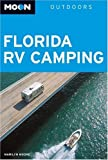img - for Moon Florida RV Camping (Moon Outdoors) book / textbook / text book