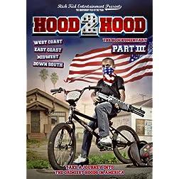 Hood 2 Hood: Blockumentary 3