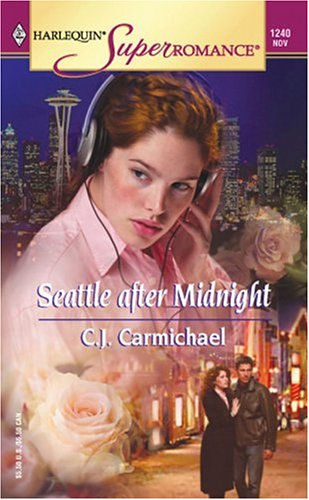 Image for Seattle after Midnight (Harlequin Superromance No. 1240)