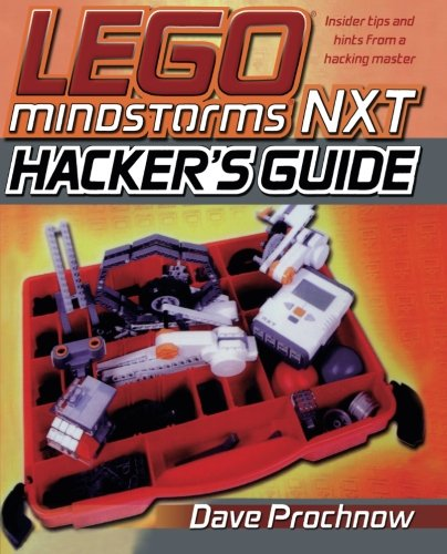LEGO MINDSTORMS NXT Hacker's Guide [Prochnow, Dave] (Tapa Blanda)