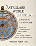 The Astrolabe World Ephemeris: 2001-5...