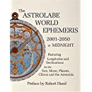 The Astrolabe World Ephemeris: 2001-2050 At Midnight