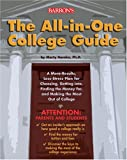 The All-in-one College Guide: a More-results, Less-stress Plan for Choosing, Getting Into, Finding the Money For, and Making the Most Out of College