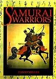 Samurai Warriors (0312241674) by Miller, David