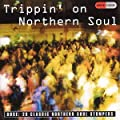 Trippin' on Northern Soul