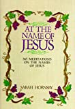 img - for At the Name of Jesus book / textbook / text book