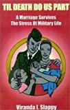 img - for Til Death Do Us Part: A Marriage Survives the Stress of Military Life book / textbook / text book