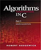 Algorithms in C, Part 5: Graph Algorithms (3rd Edition) (Pt.5) (0201316633) by Robert Sedgewick