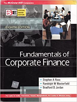fundamentals of corporate finance by ross 8th ed Fundamentals of corporate finance standard edition  in finance and economics, professor ross is recognized  fundamentals of corporate finance.