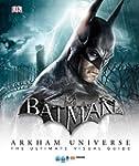 Batman: Arkham Universe: The Ultimate...