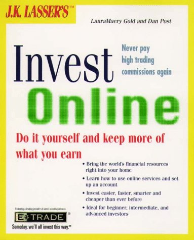 Jk Lassers Invest Online: Do-It-Yourself and Keep More of What You Earn