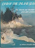 img - for Land of the inland seas: The historic and beautiful Great Lakes country (Great West series) book / textbook / text book