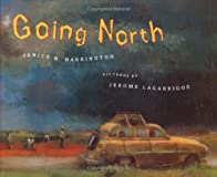 Going North (Bccb Blue Ribbon Picture Book Awards (Awards))