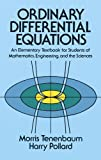 img - for Ordinary Differential Equations (Dover Books on Mathematics) by Tenenbaum, Morris, Pollard, Harry, Mathematics (1985) Paperback book / textbook / text book