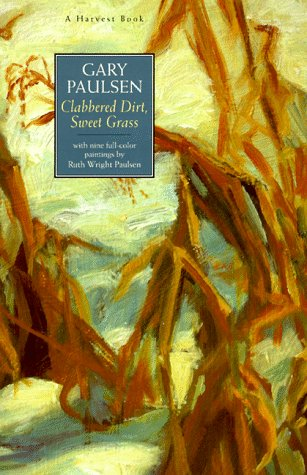 Clabbered Dirt, Sweet Grass, Gary Paulsen