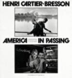America in Passing (0500279144) by Cartier-Bresson, Henri
