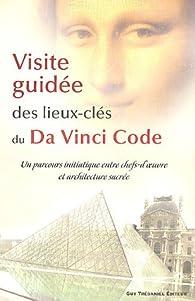 Visite guid�e des lieux-cl�s du Da Vinci Code par Jennifer Paull