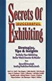 img - for Secrets of Successful Exhibiting book / textbook / text book