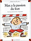 "Afficher ""Max à la passion du foot"""