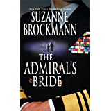 The Admiral's Bride (Tall, Dark and Dangerous)by Suzanne Brockmann