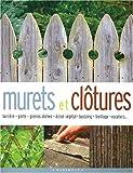 echange, troc Toby Buckland - Brico jardin : Murets et clôtures
