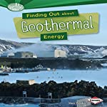 Finding Out About Geothermal Energy   Matt Doeden