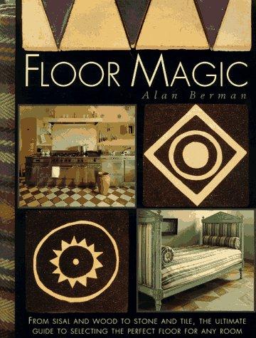 Floor Magic, Alan Berman