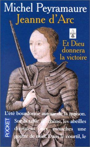 Michel Peyramaure - Jeanne d'Arc - 2 tomes