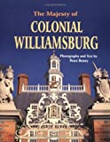 img - for The Majesty of Colonial Williamsburg book / textbook / text book