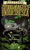 20,000 Leagues Under the Sea (Tor Classics)