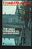 Mad Lomasneys and Other Stories (0330024469) by O'Connor, Frank