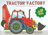 Tractor Factory: A Pop-up Book