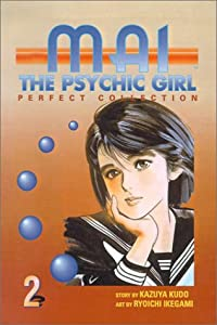 Mai, the Psychic Girl: Perfect Collection, Vol. 2 by Kazuya Kudo and Ryoichi Ikegami