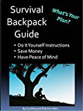 img - for Survival Backpack Guide - What's Your Plan? book / textbook / text book