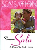 A Place to Call Home (0373048173) by Sala, Sharon