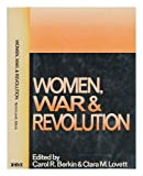 img - for Women, War, and Revolution / Edited by Carol R. Berkin and Clara M. Lovett book / textbook / text book