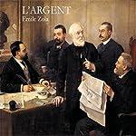 L'Argent (Rougon-Macquart 18) | Émile Zola