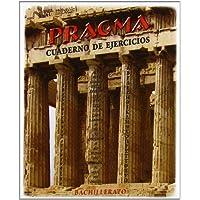 Pragma. Bachillerato + Cuaderno de ejercicios