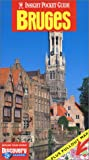 Insight Pocket Guide Bruges (Insight Pocket Guides Bruges) (1585731757) by Bell, Brian