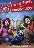 The Blurting Beetles of Baloogo Loogo (Super Monkey Group)